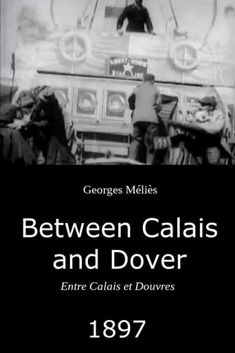 Between Calais and Dover Poster