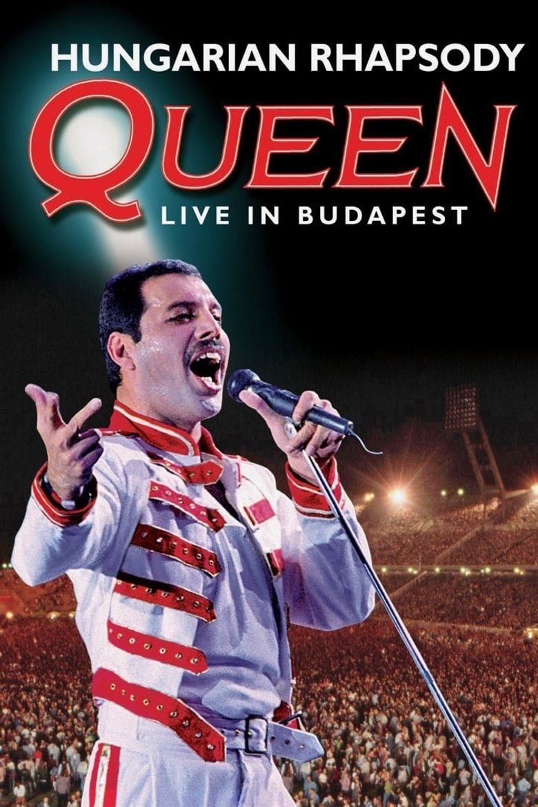 Queen: Hungarian Rhapsody - Live In Budapest Poster
