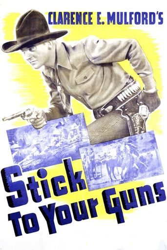 Stick to Your Guns Poster
