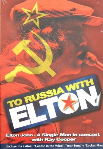 Elton John: To Russia... with Elton Poster
