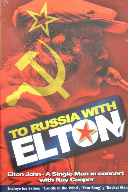 Elton John: To Russia... with Elton Poster