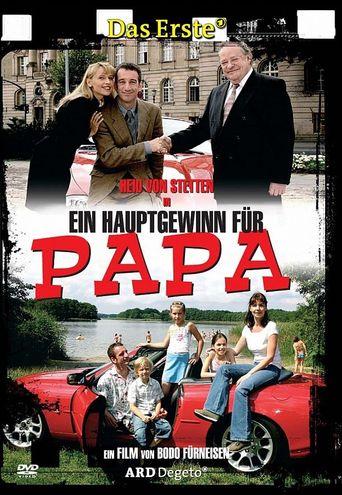 Ein Hauptgewinn für Papa Poster
