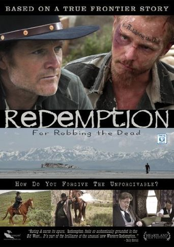 Watch Redemption: For Robbing the Dead
