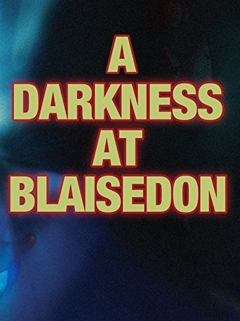 Dead of Night: A Darkness at Blaisedon Poster