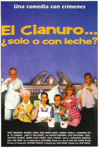 El cianuro... ¿Solo o con leche? Poster