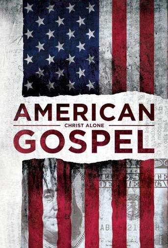 American Gospel: Christ Alone Poster