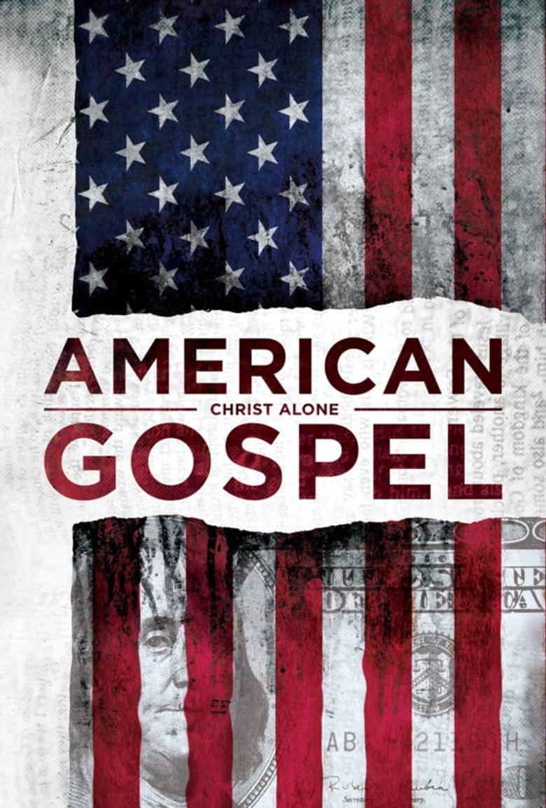 American Gospel: Christ Alone Poster