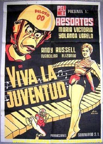 ¡Viva la juventud! Poster