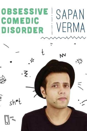 Sapan Verma: Obsessive Comedic Disorder Poster