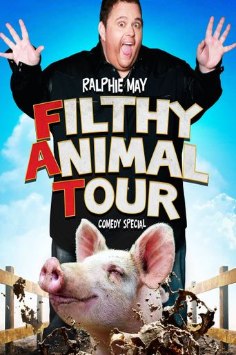 Ralphie May: Filthy Animal Tour Poster