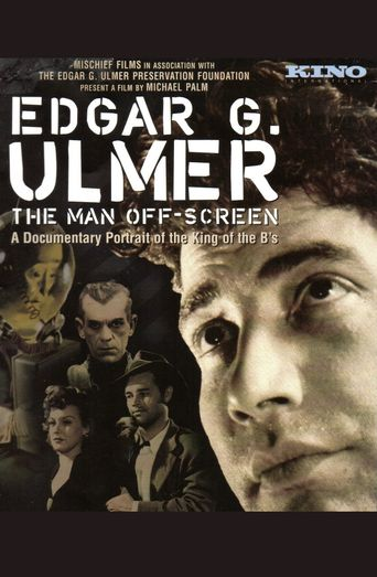 Edgar G. Ulmer: The Man Off-screen Poster