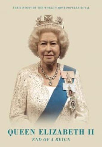 Queen Elizabeth II: End of A Reign Poster