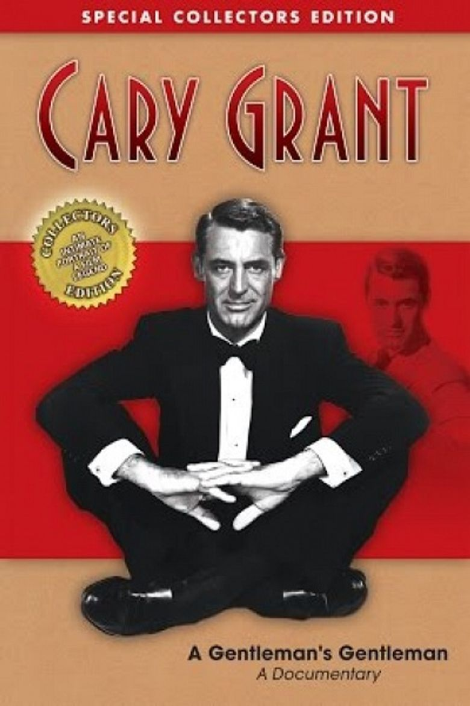 Cary Grant: A Gentleman's Gentleman Poster