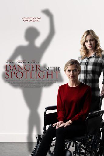 Danger in the Spotlight Poster