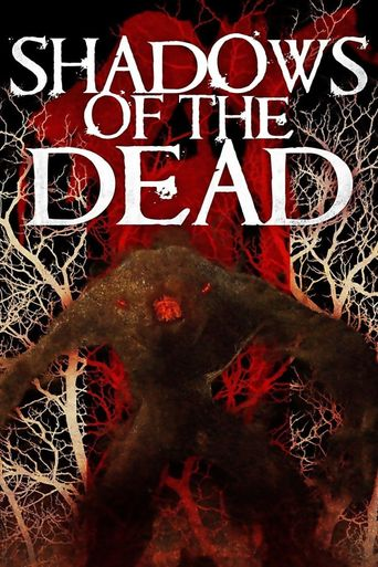 Watch Shadows of the Dead