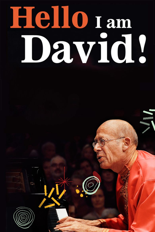 Watch Hello I Am David!