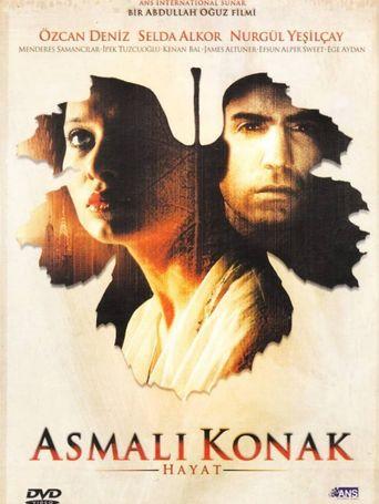 Asmali konak: Hayat Poster