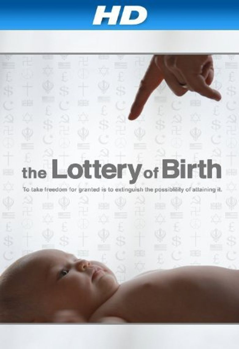 Creating Freedom: The Lottery of Birth Poster