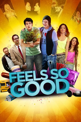 Feels So Good Poster