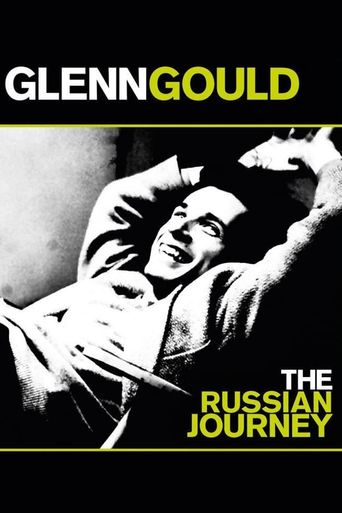 Glenn Gould: The Russian Journey Poster