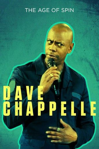 Dave Chappelle: The Age of Spin Poster