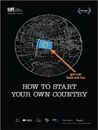 How to Start Your Own Country Poster