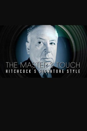 The Master's Touch: Hitchcock's Signature Style Poster