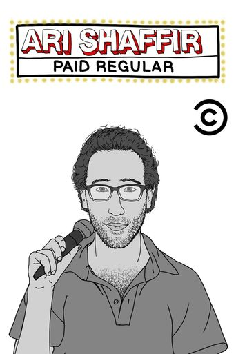 Ari Shaffir: Paid Regular Poster
