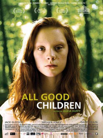 All Good Children Poster
