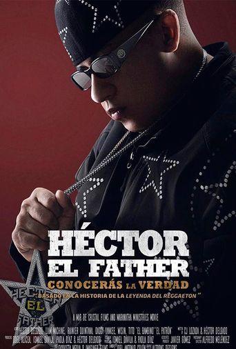 Héctor El Father: Conocerás la verdad Poster