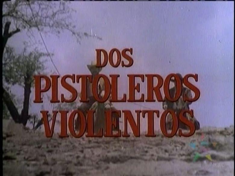 Dos pistoleros violentos Poster