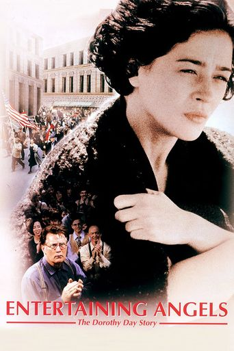 Entertaining Angels - The Dorothy Day Story Poster