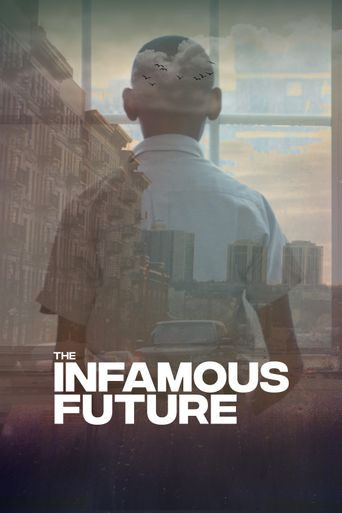 The Infamous Future Poster
