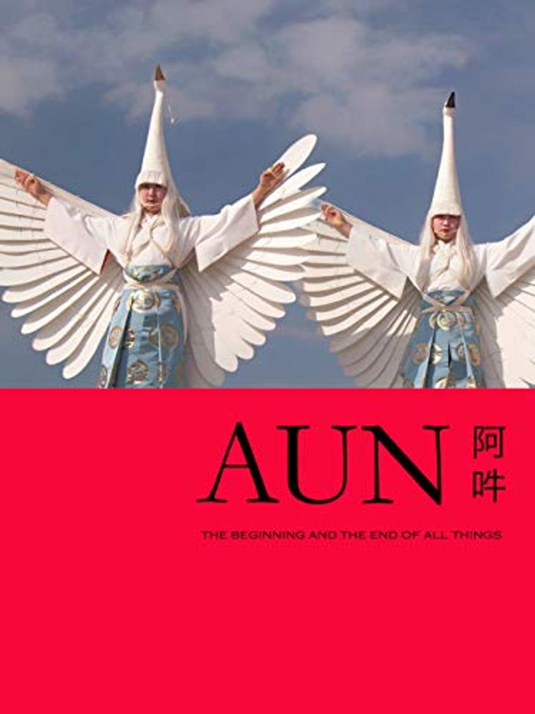 AUN: The Beginning and the End of All Things Poster