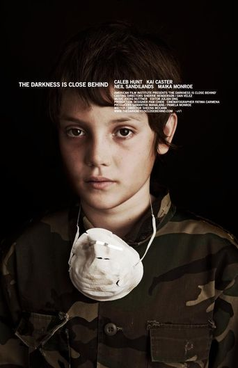The Darkness Is Close Behind Poster