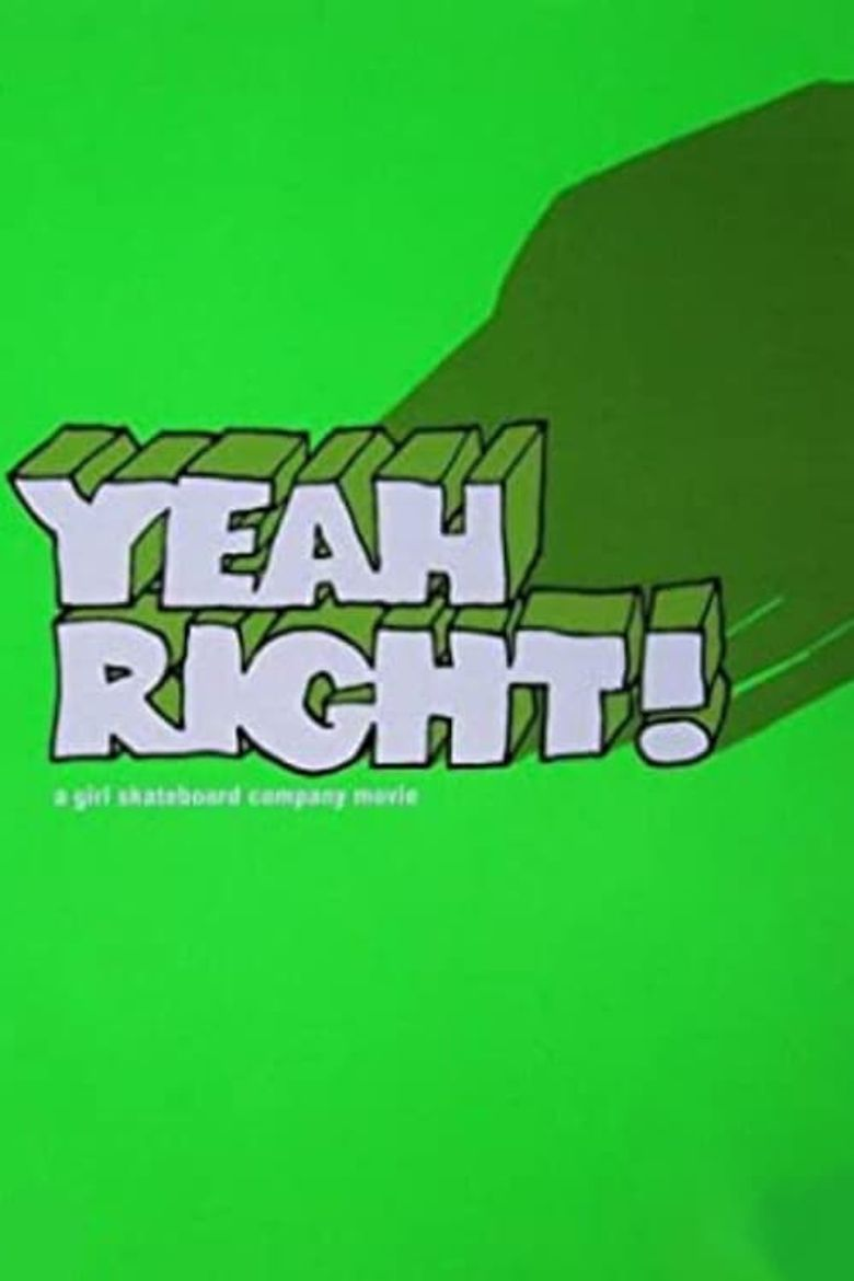 Yeah Right! Poster