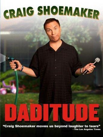 Craig Shoemaker: Daditude Poster