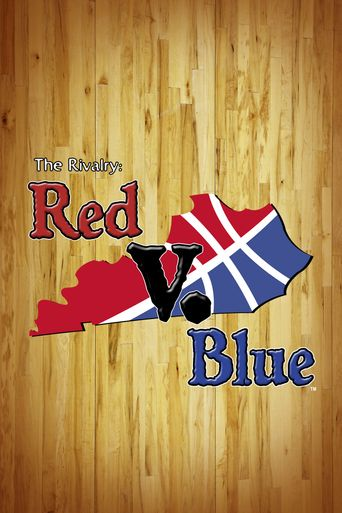 The Rivalry: Red v. Blue Poster