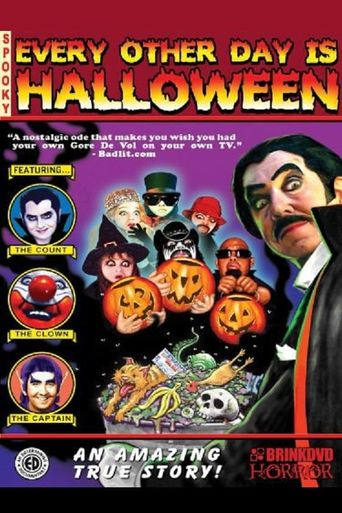 Every Other Day is Halloween Poster