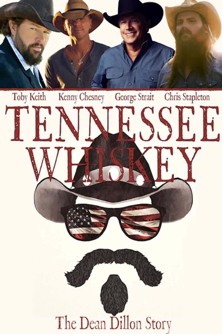 Tennessee Whiskey: The Dean Dillon Story Poster