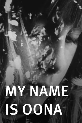 Watch My Name Is Oona