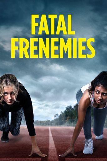 Fatal Frenemies Poster