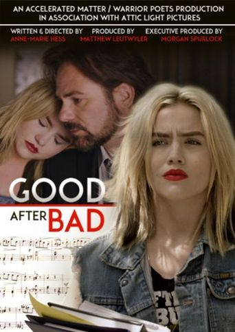 Good After Bad Poster