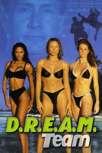 D.R.E.A.M. Team Poster