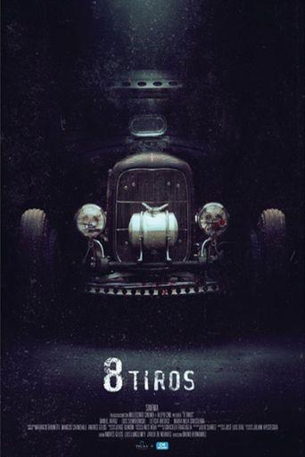 8 tiros Poster