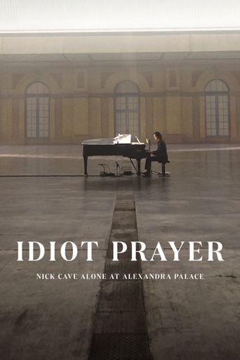 Idiot Prayer: Nick Cave Alone at Alexandra Palace Poster