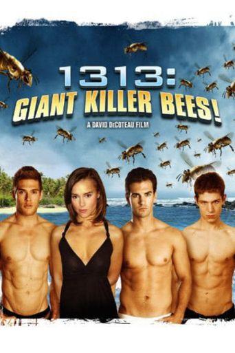1313: Giant Killer Bees! Poster
