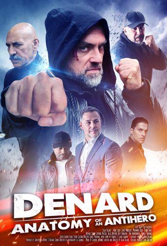 Denard: Anatomy of an Antihero Poster