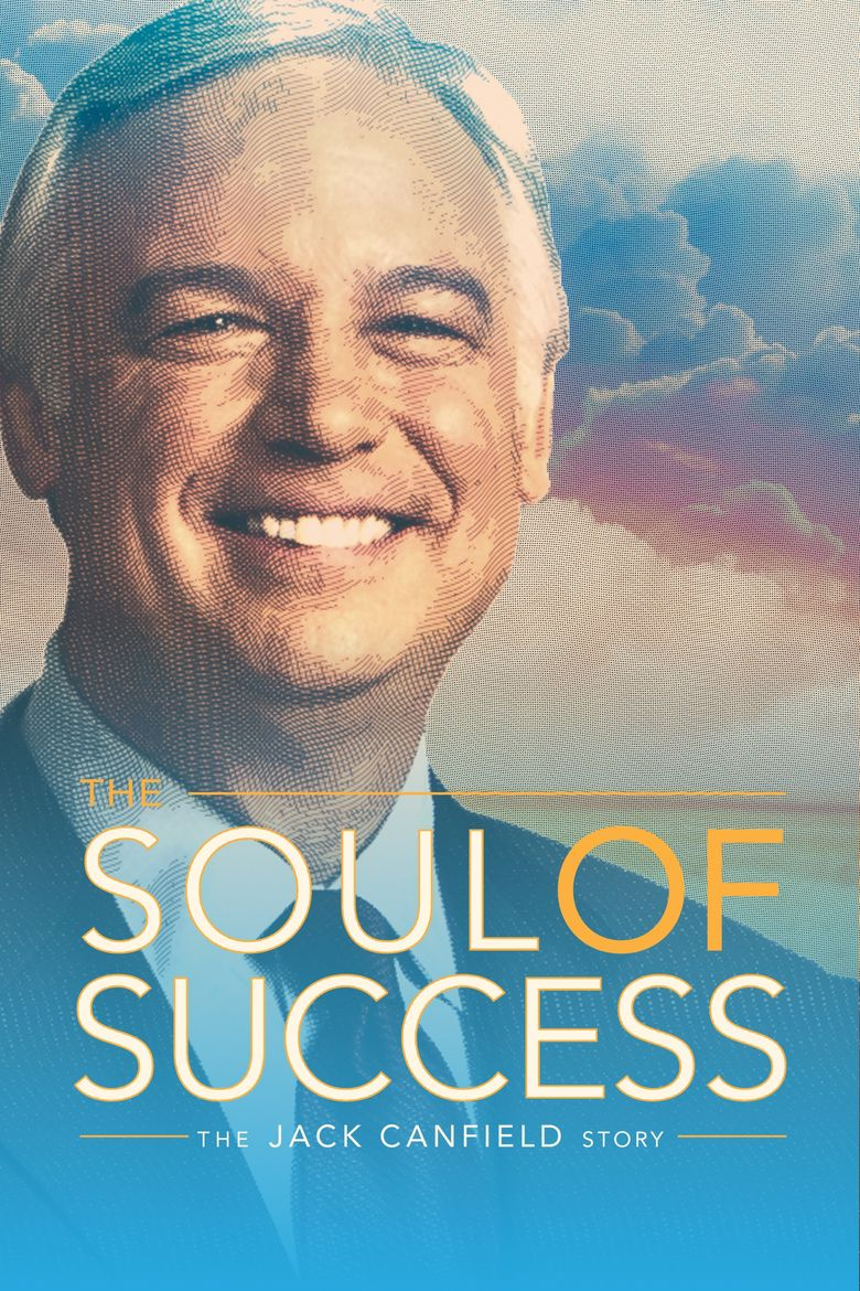 The Soul of Success: The Jack Canfield Story Poster