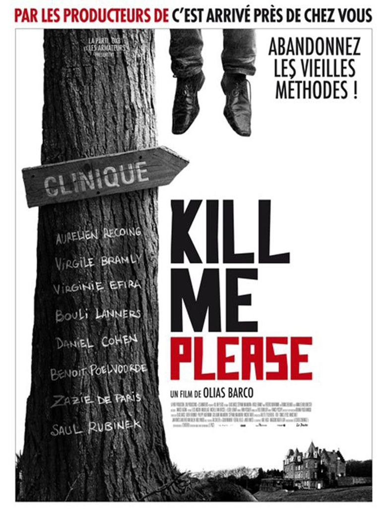 Kill Me Please Poster